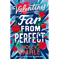 Far From Perfect: A hilarious and poignant series from the author of the genre-defining GEEK GIRL. (The Valentines, Book…