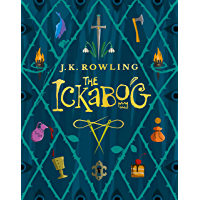 The Ickabog: A warm and witty fairy-tale adventure to entertain the whole family (English Edition)