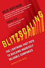 Blitzscaling: The Lightning-Fast Path to Building Massively Valuable Companies Hardcover