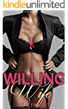 Willing Wife: A Hotwife Story