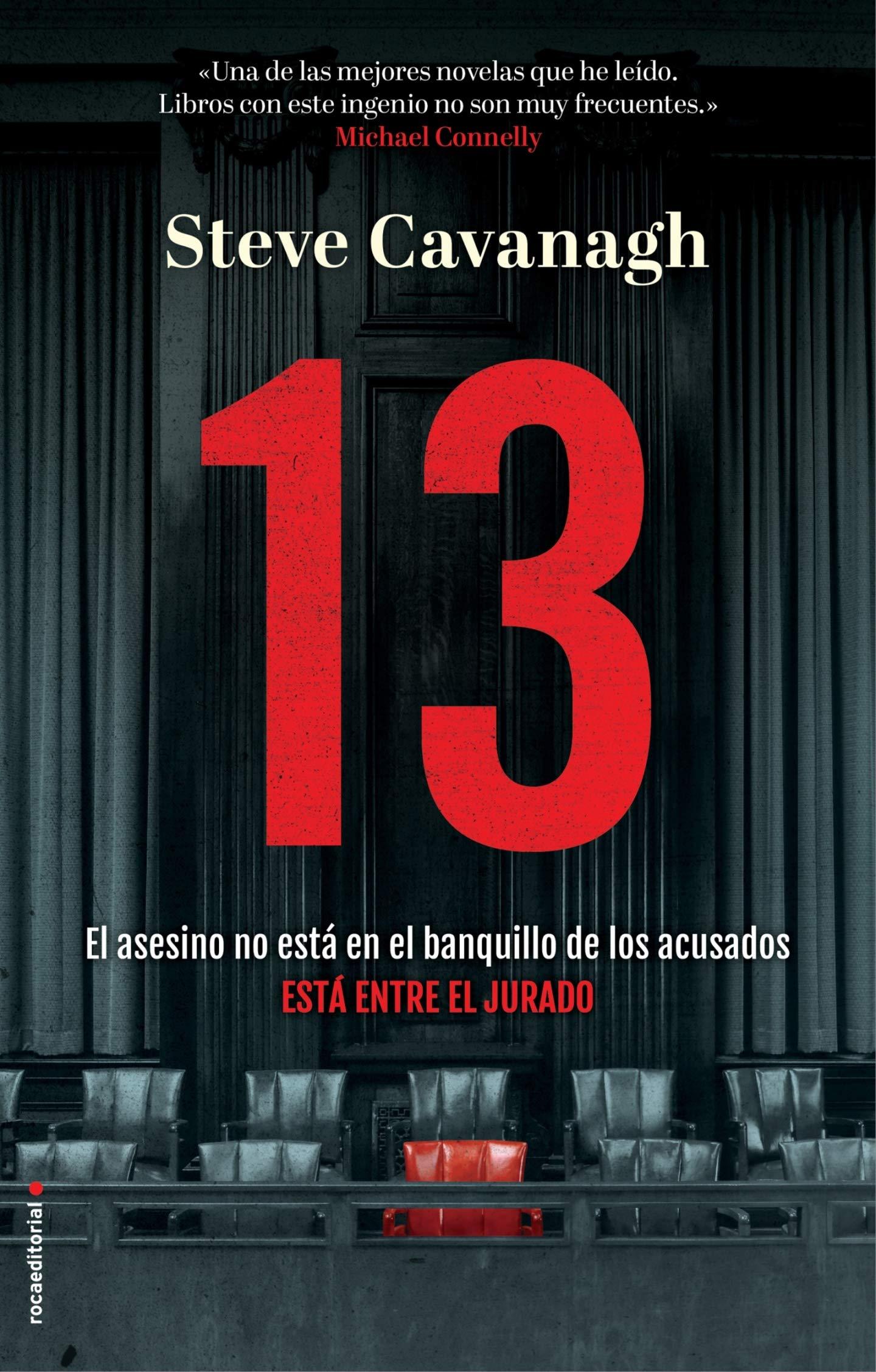 13. El asesino no está en el banquillo de los acusados, está entre el jurado  Thriller y suspense: Amazon.es: Steve Cavanagh, Ana Momplet: Libros