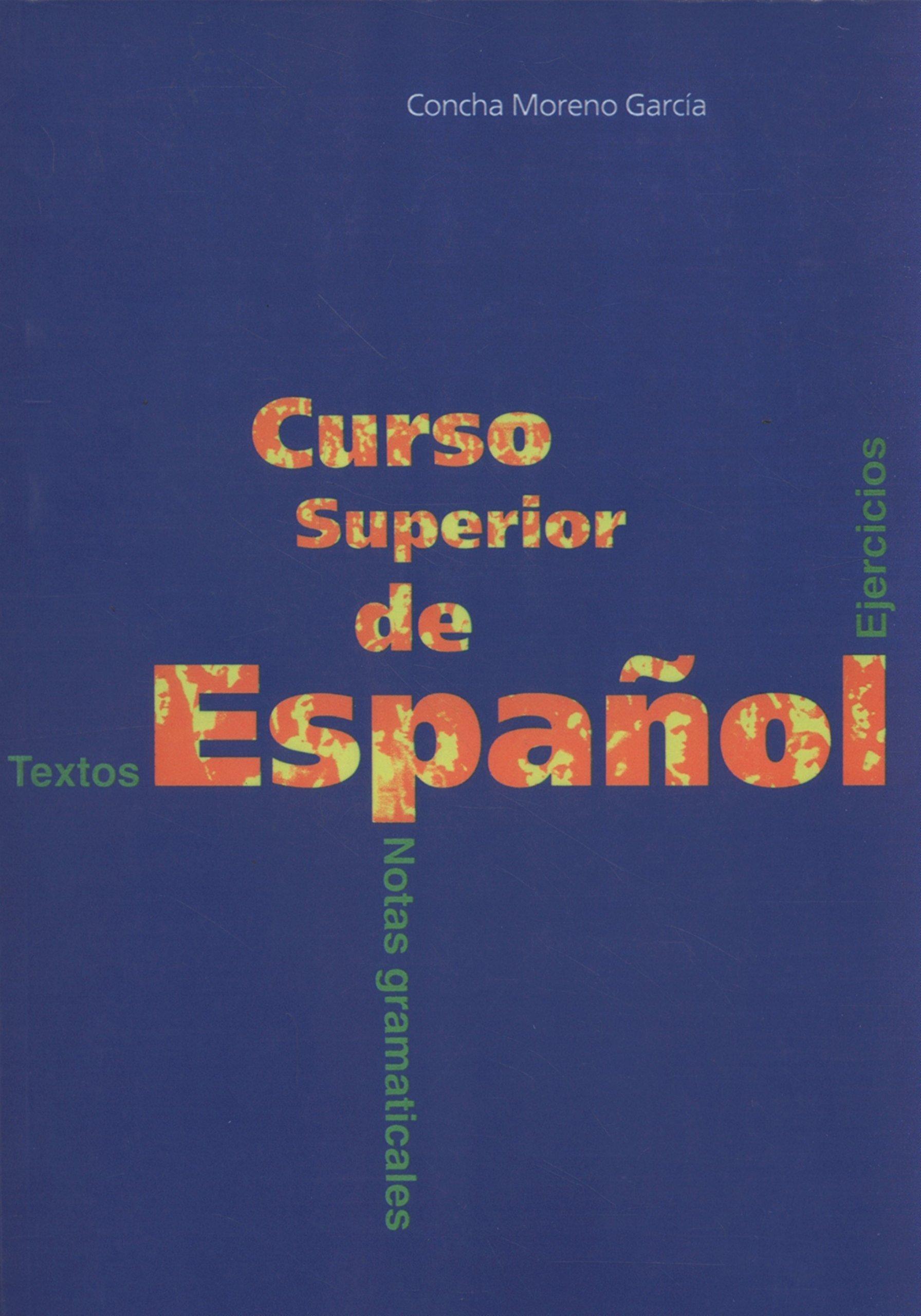 Curso superior de espanol. Libro del alumno / Curso superior de español. Libro del alumno: Nivel Superior