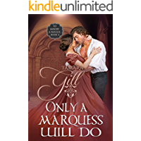 Only a Marquess Will Do (To Marry a Rogue Book 4)