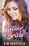 Mother of the Bride (English Edition)