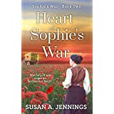 Heart of Sophie's War: The fury of war rages on. So does her heart.