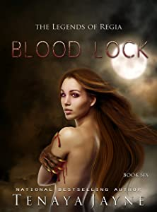 Blood Lock: A Fantasy Romance Novel  (The Legends of Regia Book 6)