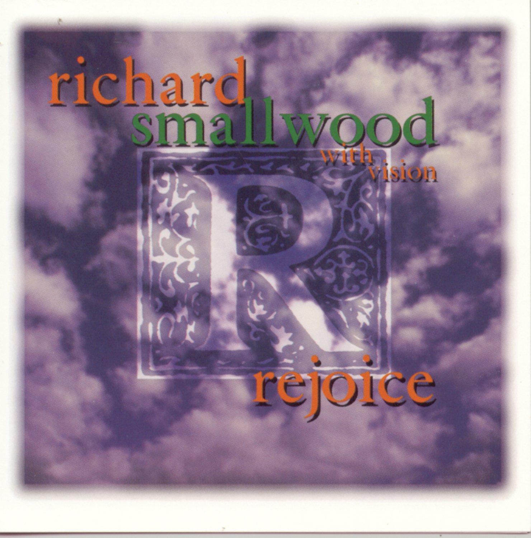 Rejoice by SMALLWOOD,RICHARD
