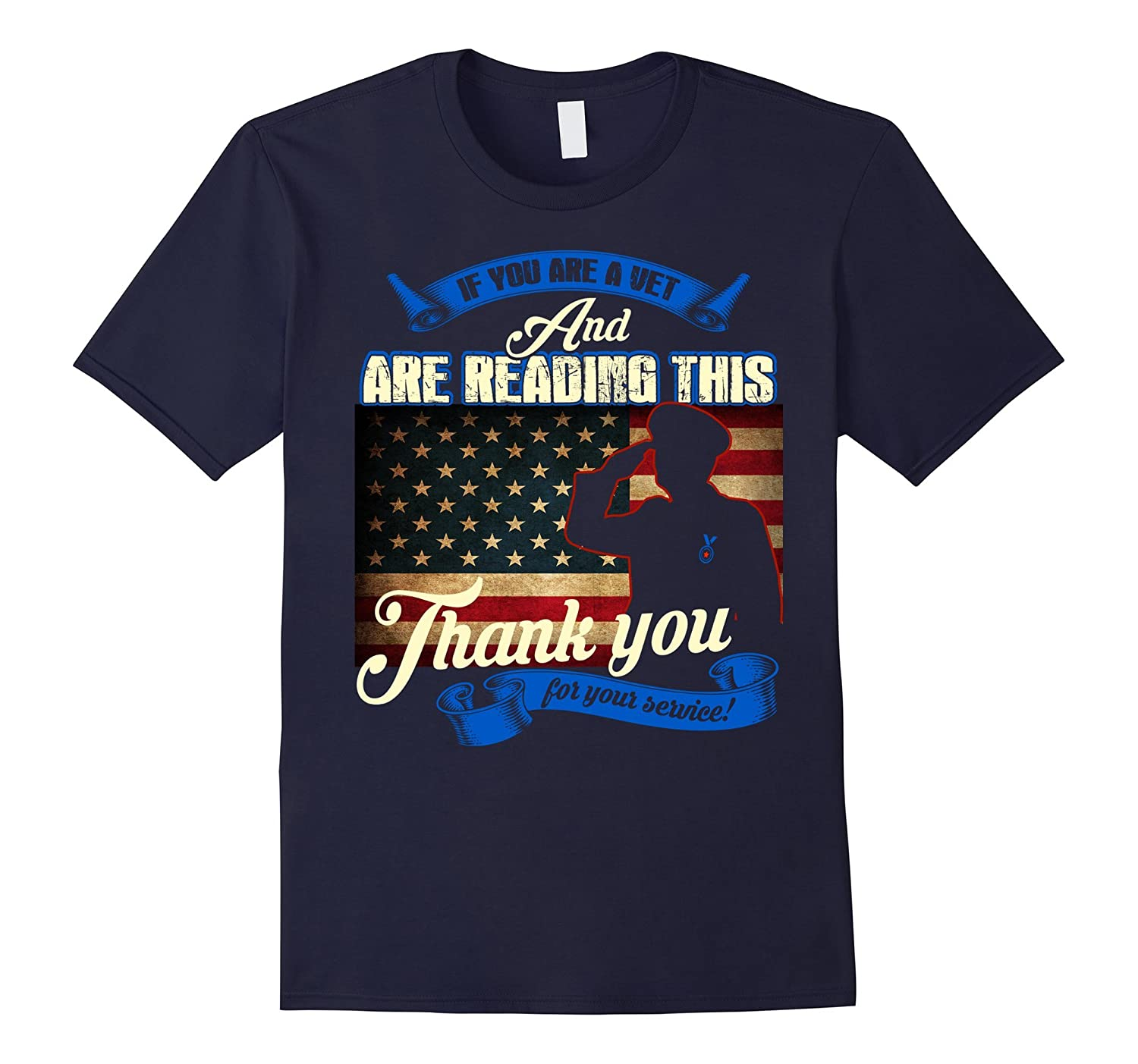 If You Are A Vet Thank You For Your Service T-shirt-TD