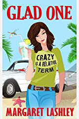 Glad One: Crazy is a Relative Term (Val Fremden Mysteries Book 1) Kindle Edition