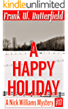 A Happy Holiday (A Nick Williams Mystery Book 17)