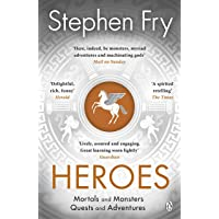Heroes: The myths of the Ancient Greek heroes