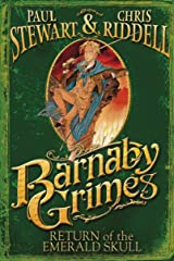 Barnaby Grimes: Return of the Emerald Skull Kindle Edition