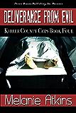 Deliverance from Evil (Keller County Cops Book 4)