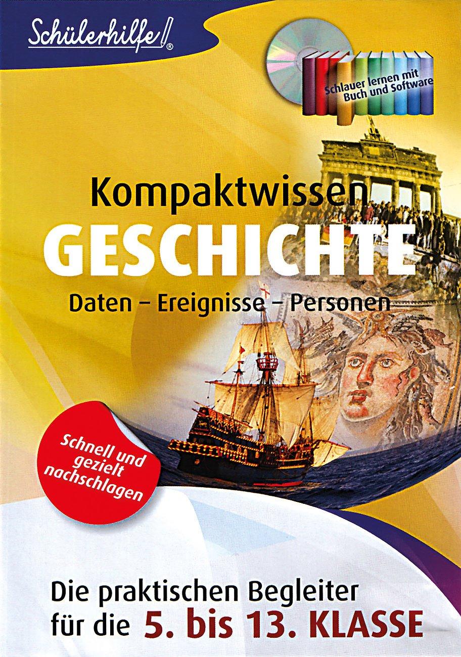Schülerhilfe Kompaktwissen Geschichte 5.-13.: Amazon.de: Elektronik