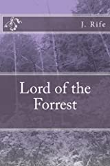 Lord of the Forrest (Secret Tales Book 1) Kindle Edition