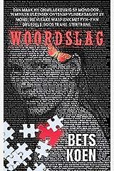 Woordslag (Afrikaans Edition) Kindle Edition