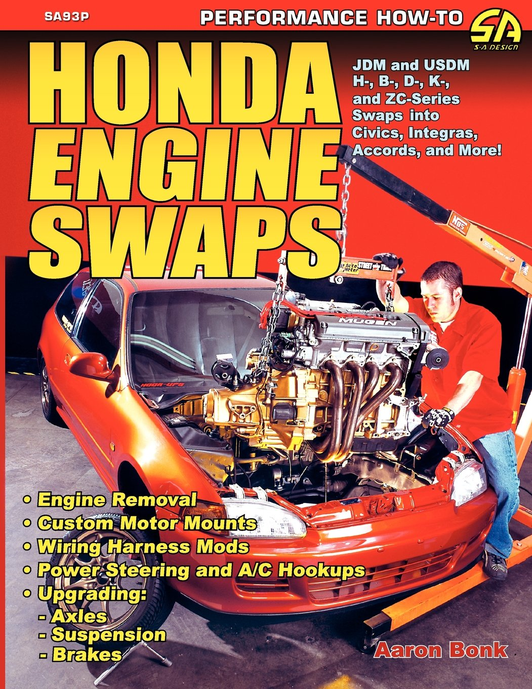 Honda Engine Swaps Aaron Bonk 9781613250693 Books Automotive Wiring Harness