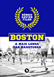 Boston: a mais longa das maratonas