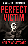 PERFECT VICTIM: A Nadia Stafford Novella