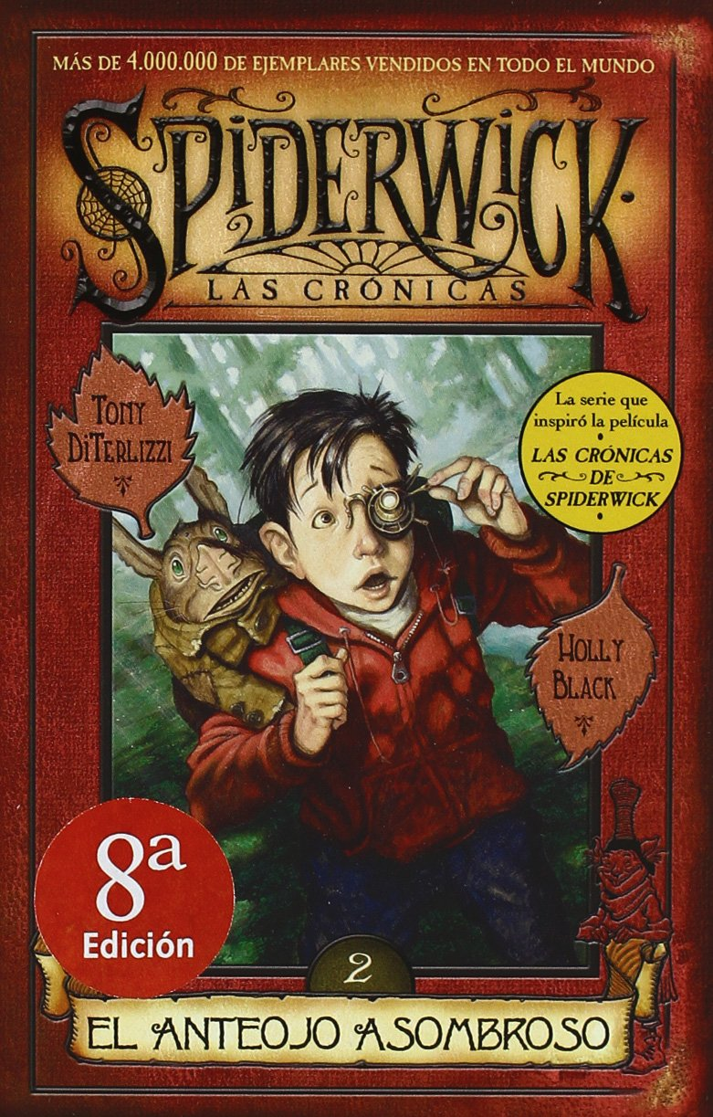 SPIDERWICK II, EL ANTEOJO ASOMBROSO (Spedewick Las Cronicas / Spiderwick Chronicles) (Spanish Edition) ebook