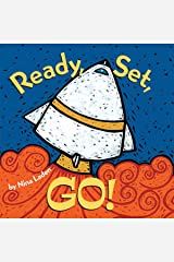 Ready, Set, Go!: Board book Kindle Edition