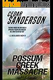 Possum Creek Massacre (Witchward Book 2)
