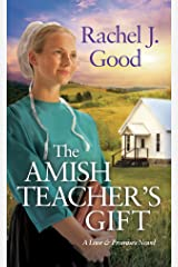 The Amish Teacher's Gift (Love and Promises Book 1) Kindle Edition