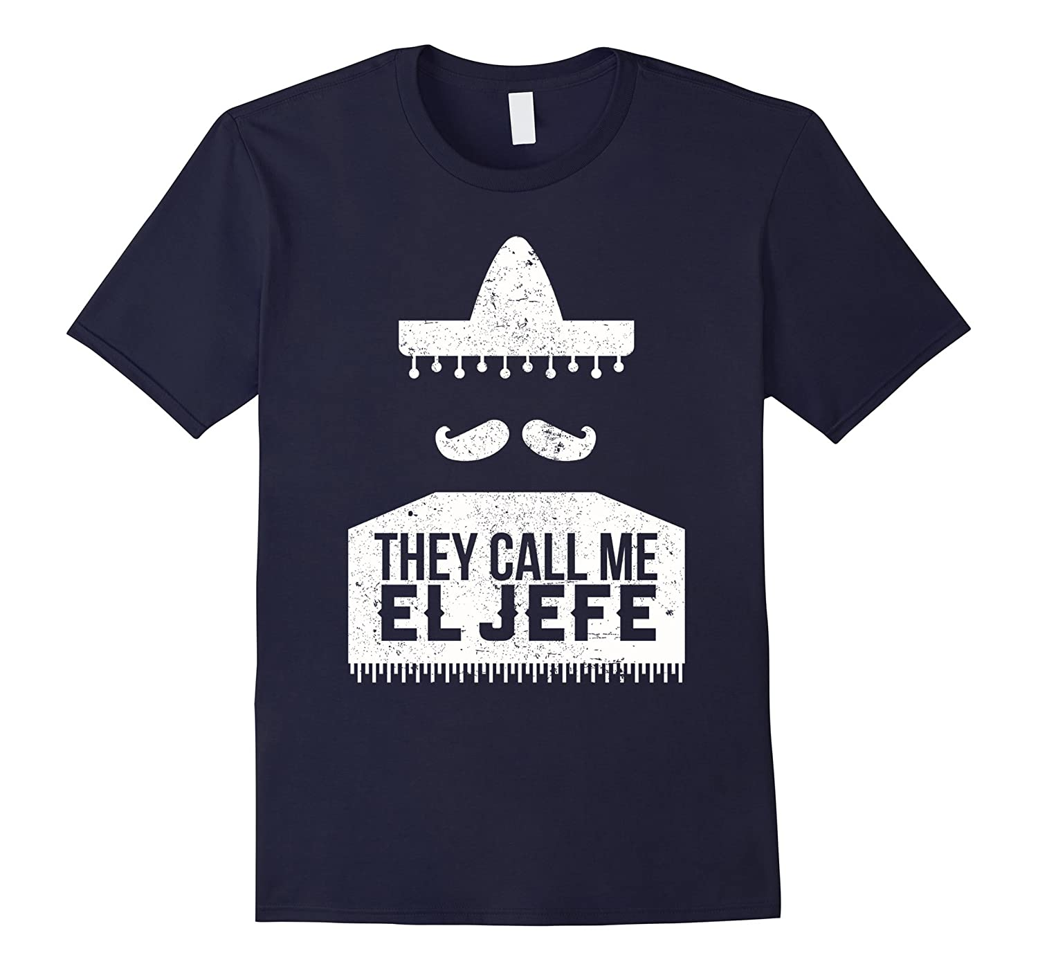 Boss Day Gifts - They Call Me El Jefe T Shirt Gift-T-Shirt