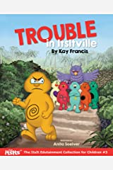 Trouble in ItsItville (The ItsIt Edutainment Collection for Children Book 3) Kindle Edition