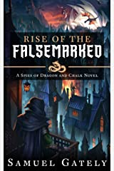 Rise of the Falsemarked (Spies of Dragon and Chalk Book 2) Kindle Edition