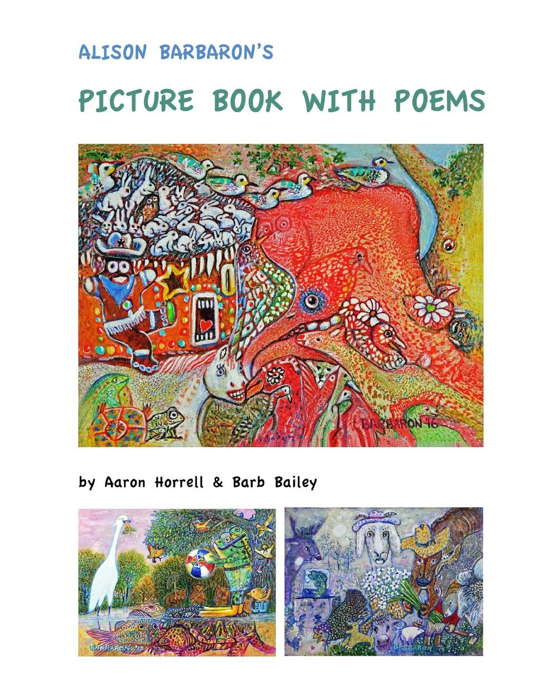 Read Online Alison Barbaron's Picture Book with Poems PDF