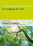 Comunicación no violenta. Un lenguaje de vida: Amazon.es