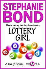 LOTTERY GIRL: part 2 of 6 Kindle Edition
