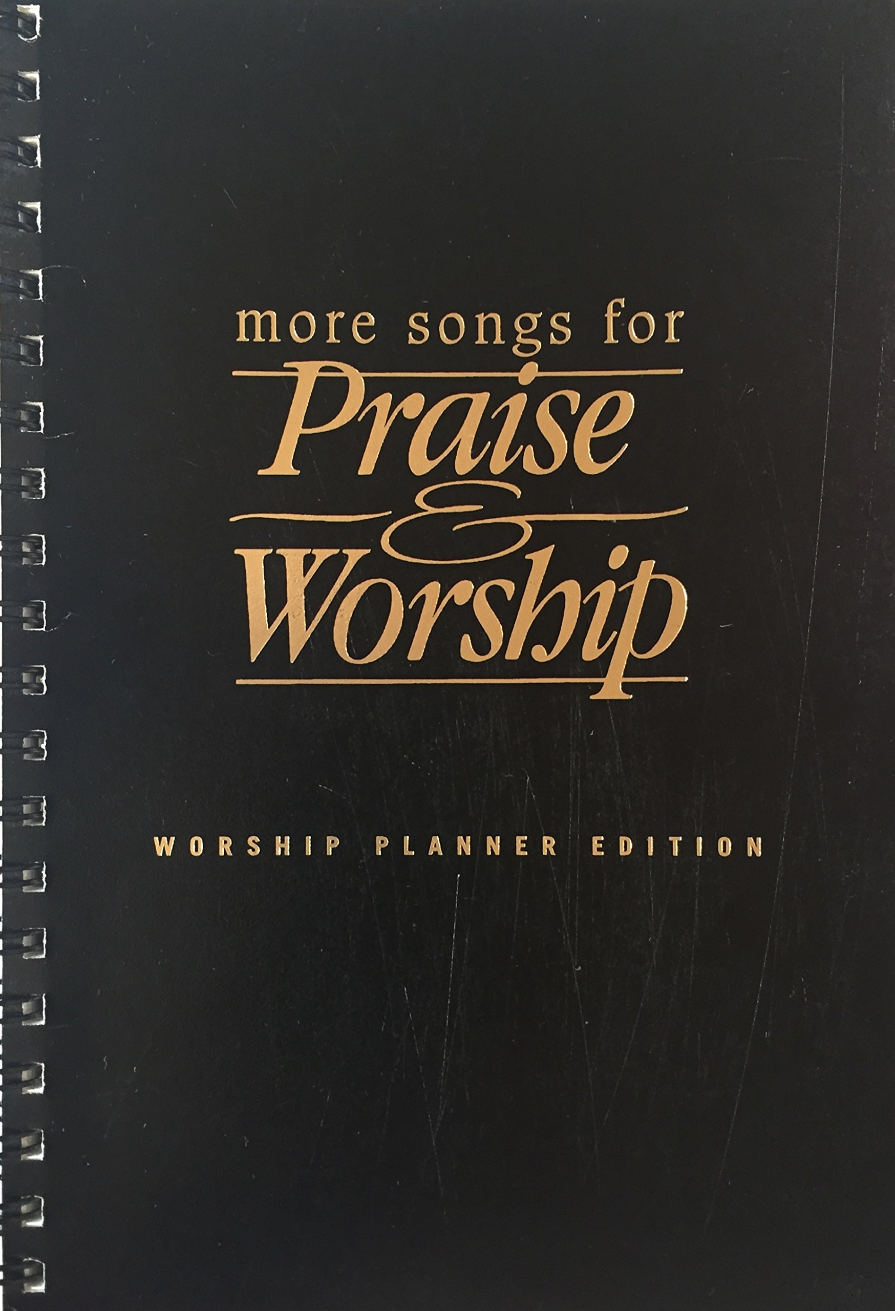 More Songs for Praise & Worship [with Full Mix Recording
