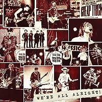 We're All Alright! (Deluxe Vinyl)