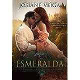 Esmeralda - Saga dos Reinos - Livro 1