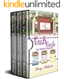 Craft Circle Cozy Mystery Boxed Set: Books 4 - 6