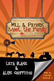 Will & Patrick Meet the Family (Wake Up Married Book 2)