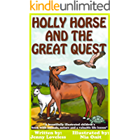 Kids Book: Holly Horse and the Great Quest: Girls & Boys Good Bedtime Stories 4-8 (Children's About Animals With…