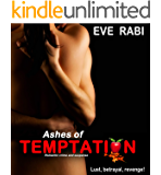 Ashes of Temptation - Lust, Revenge and Betrayal