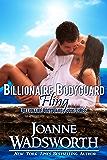 Billionaire Bodyguard Fling (Billionaire Bodyguards Book 3)