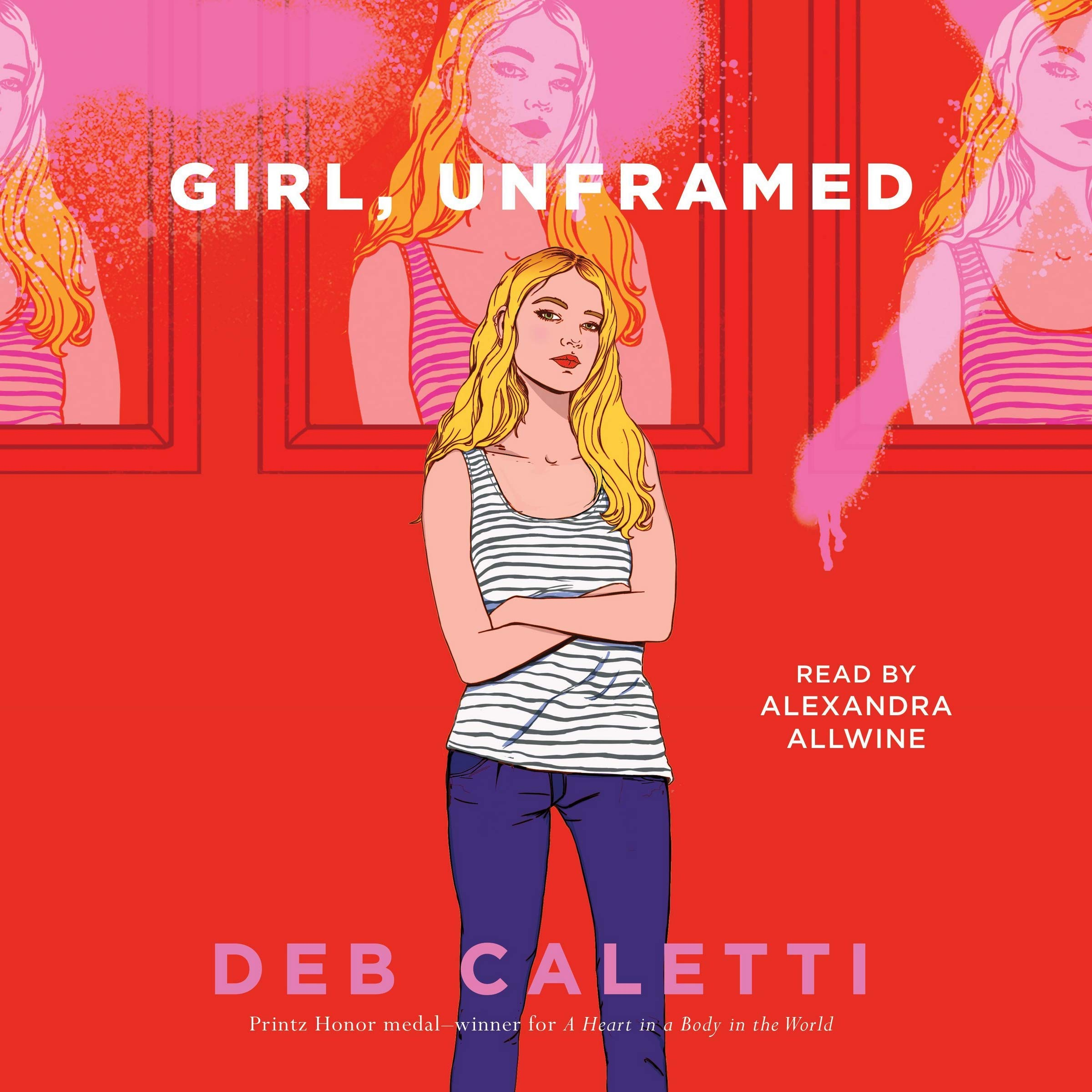 Amazon Com Girl Unframed 9781797108803 Caletti Deb Allwine Alexandra Books