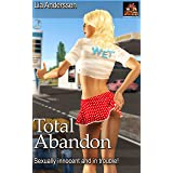 Total Abandon: Sexually innocent and in trouble!