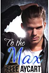 To the Max (Bowen Boys Book 3) Kindle Edition
