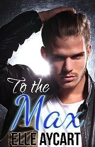 To the Max (Bowen Boys Book 3)