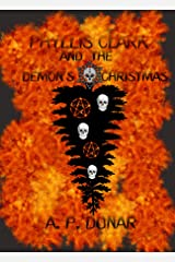 Phyllis Clark and the Demon's Christmas (Phyllis Clark Detective Series Book 3) Kindle Edition