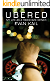 Ubered: My Life as a Rideshare Driver