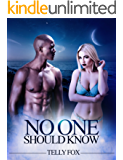 No One Should Know: An Erotic Short Story