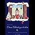 Omas Adventsgeschichten: Advents- und Weihnachtsgeschichten für Kinder