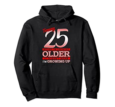 Unisex 25th Birthday Gifts For Men 25 Year Old Hoodie 2XL Black